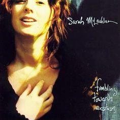 """Sarah McLachlan """"Fumbling Towards Ecstasy"""" (1993)"""