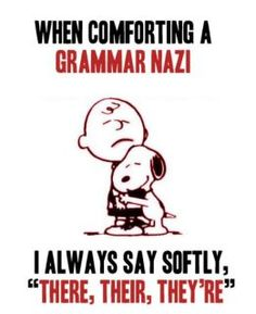 The most common mistake in every paper I grade! Where was snoopy when I needed him? lol