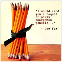 you've got mail quotes, youve got mail quotes, boquet of pencils, sharpen pencil