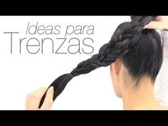 Ideas para trenzas. Ideas for braids.