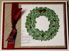I am loving the NEW Holiday catalog. The Wreath is such a fun stamp and its a single stamp and this only comes in wood. I also used the new embossing folder Stylish Stripes. And for a finish touch used the Cherry Cobbler Dazzling Details. Be sure and check out the new catalog it has so many fun new products in there.--Made by: Lisa Bowell-Stampin' Up! Demonstrator @ lisastamps.com