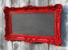 Chalkboard in fancy frame - great idea, love it in red