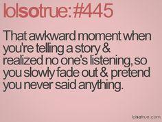 alll the time. lmao