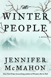The Winter People by Jennifer McMahon - This winter is relentless and this supernatural suspense story is a perfect chilling read! - Mike