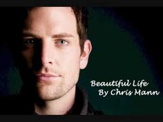 Beautiful Life- Chris Mann <3