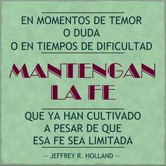 """""""Creo""""  Por El Élder Jeffrey R. Holland  #SUD #LDS Español"""