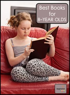 HUGE LIST of the best books for 8-year old readers! (Includes reviews from Melissa @ImaginationSoup)