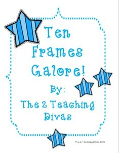 kindergarten math, frame galor, ten frames, school stuff, educ, divas, teach diva, math idea, school idea
