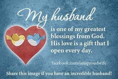 husband quotes, inspiration, god, happy wife, hubbi, marriage, love quotes, feelings, true stories
