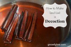 How to Make (and Use) an Herbal Decoction | An herbal infusion uses the leaves, stems, and flowers of a plant. An herbal decoction, although very similar to an infusion, is prepared from the roots, bark, and seeds, and you might call it a concentrated tea. I'm going to show you how easy it is to make and use an herbal decoction. | GNOWFGLINS.com