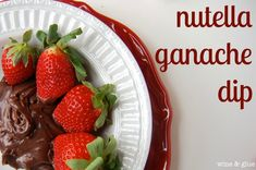 Wine and Glue: Nutella Ganache Dip