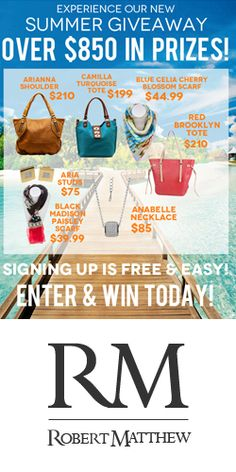 #RePin and Enter to #Win Over $850 in #Fashion Prizes with Robert Matthew! #handbag #beauty #contest VALID UNTIL AUG 31