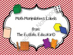 Math Manipulatives Labels  from The Ecstatic Educator  on TeachersNotebook.com -  (6 pages)  - Label your math manipulatives bins to help keep them organized.