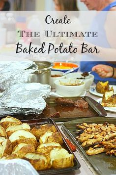 baked potatoes, baked potatoe bar ideas, dinner bar ideas, bake potato, dinner parties, feeding a crowd, sunday dinners, dinner ideas, potato bar