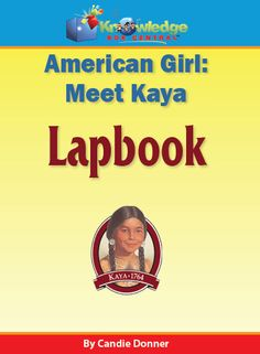 American Girl: Meet Kaya Lapbook