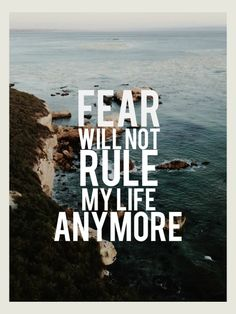 God has not given me a spirit of fear, so I will not live in that anymore!