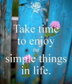 the simple things...