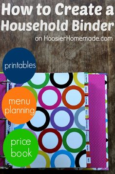 How to Create a Household Binder complete with printables, monthly menu plans, price book and more! Available on HoosierHomemade.com #Organizing
