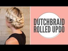 Peinado Updo con trenza holandesa - Peinados Magazine