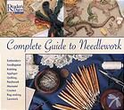 """Sarah says: """"An oldie but goodie and something indispensable for me: Reader's Digest Complete Guide to Needlework"""""""