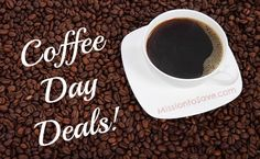 Snag a deal on a Cup o' Joe.  Check out these National Coffee Day Deals! See them on MissiontoSave.com
