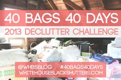 Love this!!  Everyone should DO this!! A challenge for decluttering in the 40 days of Lent.  Sounds like a good time to work on getting rid of all this stuff that burdens!
