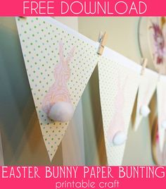 FREE Easter Craft Download ~ Bunny Bunting Printable