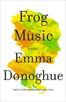 FROG MUSIC from the author of ROOM: April 2014