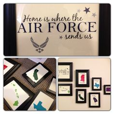 New take on something old. Home is where the Air Force sends us. Framed vinyl cutouts.