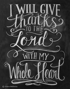 I Will Give Thanks To The Lord With My Whole Heart - Psalm 9:1 Scripture Art - Thanksgiving Chalkboard Art - Fall Decor - 8x10 Print *Thanksgiving Theme*