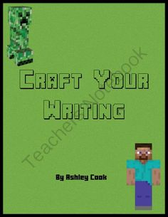Craft Your Writing With Minecraft from Teaching In Bronco Country on TeachersNotebook.com -  (39 pages)  - This 39 page writing unit is designed to engage the students who love Minecraft.