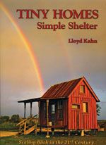 Compact Living. TINY HOMES: SIMPLE SHELTER  Click here to learn more or to add to your home library.