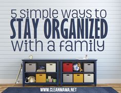5 Simple Ways to Stay Organized with a Family from Clean Mama color combo, clean house tips, kid fun, famili
