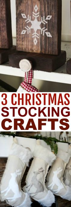 Today I want to show you three different tutorials for 3  Christmas Stocking Crafts that will take your stocking game to the next level.  One is for a stocking holder, another is for a no-sew stenciled stocking that  looks so cute, and the last one is for a DIY stocking made out of a T-shirt.  #christmas #diychristmas #holidays  #diyholidayideas #diychristmasideas #diychristmasdecor #diychristmasgiftideas  #christmascrafts #christmaskidcrafts #diygiftideas #christmasdiy #christmascrafts