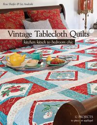 Vintage Tablecloth Quilts - I have some of these, some that were my mothers, that I love.