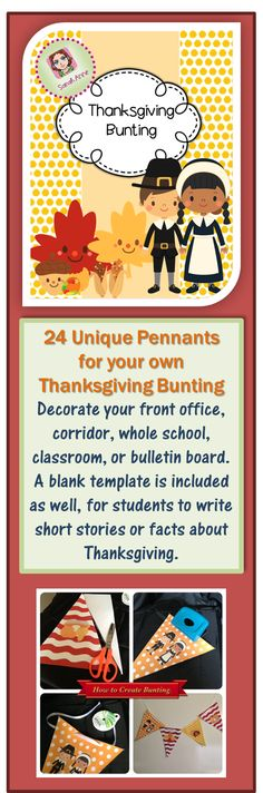 28 Pages Including: *Tutorial showing you how to create your string of bunting. * 12 pennants with Thanksgiving / fall graphics on beautiful fall colors. * 12 pennants without graphics on vibrant fall patterns. * 1 pennant template outline to use with colored paper in photocopier {Students could write short stories or facts about Thanksgiving on these pennants} Happy Thanksgiving! Sarah Anne @ TpT :) #Fall #Autumn #Thanksgiving #decoration #bunting