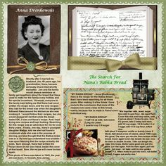 The Search For Nana's Babka Bread...great journaling and use of new and vintage recipies. Simple punched border and embellishments keep page from being too cluttered.