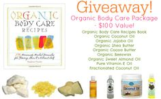 May Giveaway: Organic Body Care Supplies - $100 Value!