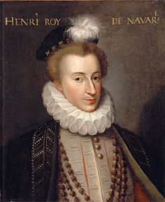 1576: King Henry of Navarre, leader of the French protestant Huguenots, who would become King of France in 1589.  In 1572 he was forced to marry Margaret of Valois by her mother Catherine de Medici, who used the wedding as an opportunity to kill thousands of Protestants who came to Paris for the wedding and thousands more in the days after.  It would be known as the St. Bartholemew's Massacre.
