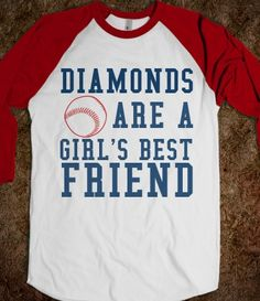 Diamonds are a Girl's Best Friend Baseball tee