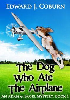 bagel mysteri, adam, airplanes, free ebook, free book, ate, edward coburn, bagels, dog