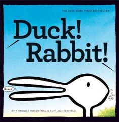 """""""Duck! Rabbit!"""" by Amy Krouse Rosenthal december, books, challenges, rabbits, ducks, charact argu, kids, blog, unseen charact"""