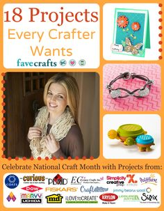 18 Projects Every Crafter Wants free eBook. Celebrate National Craft Month with us by crafting the great projects in this free downloadable eBook!