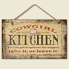 Western Lodge Cabin Decor ~Cowgirl Kitchen~  Wood Sign W/ Braided Rope Cord Ideas, Kitchens Signs, Cowgirls Kitchens, Wood Signs, Kitchens Islands, Vintage Signs, Westerns Decor, Wooden Signs, Country
