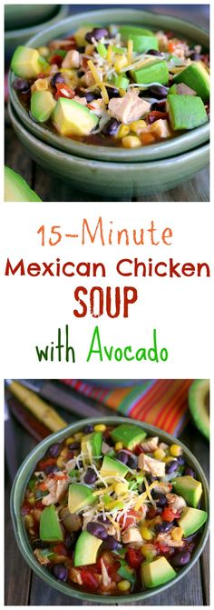 "15-Minute Mexican Chicken Soup with Avocado from <a href=""http://NoblePig.com"" rel=""nofollow"" target=""_blank"">NoblePig.com</a>."