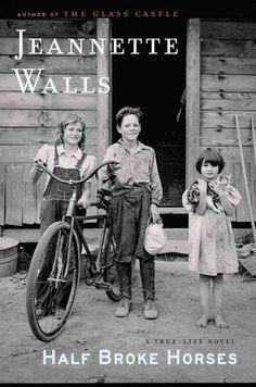 Half Broke Horses by Jeannette Walls #LVCCLD