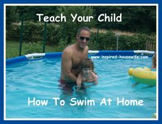 Inspired-Housewife: Teach Your Child How to Swim at Home