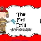Social Stories  This social story is for children who are afraid of fire drills.