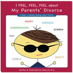 I Feel, Feel, Feel about My Parents' Divorce Book  - repinned by @PediaStaff – Please Visit ht.ly/63sNtfor all our pediatric therapy pins