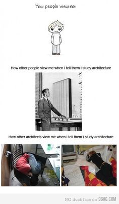 Trust me i 39 m an architect on pinterest renzo piano for Architecture students 9gag